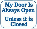 '내 방 문은 항상 열려 있어'란 말은 위험하다