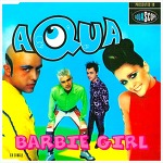 Barbie Girl - Aqua / 1997