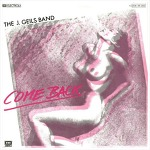 Come Back - The J. Geils Band / 1980