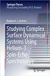Studying Complex Surface Dynamical Systems Using Helium-3 Spin-Echo Spectroscopy