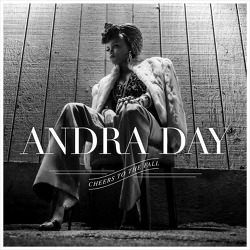 City Burns – Andra Day / 2015