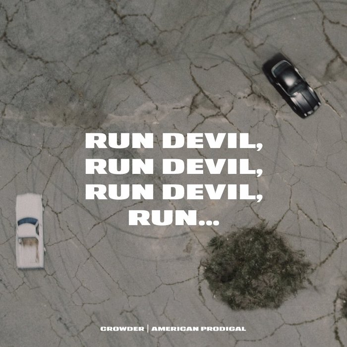 Crowder - Run Devil Run!