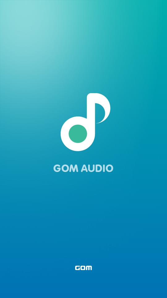 곰오디오 모바일앱 - GOM AUDIO MOBILE APP